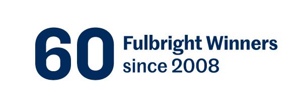 60 Fulbright winners since 2008