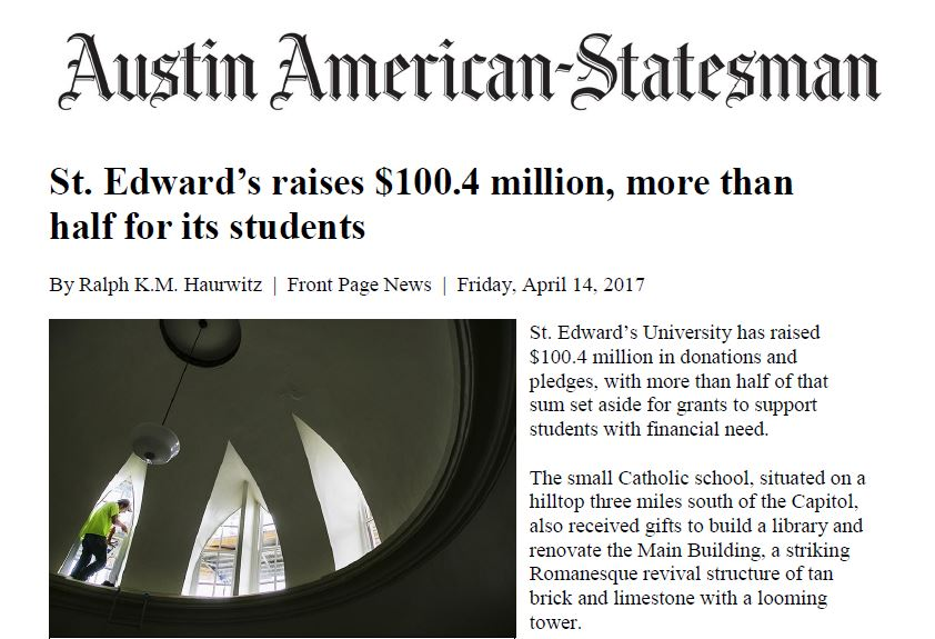 "Austin American-Statesman Headline: ""St. Edward's raises $100.4 million, more than half for its students"""