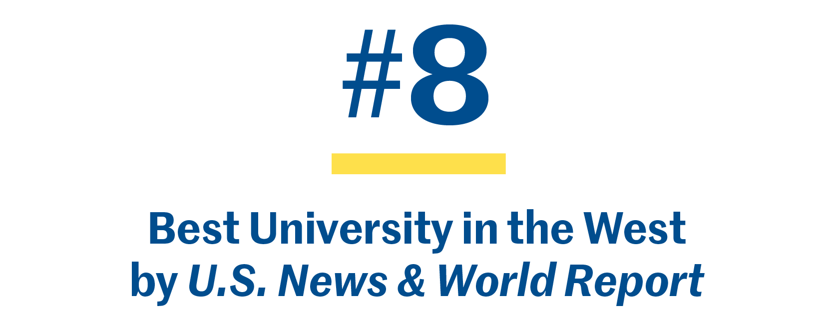 #8 best university in the West by U.S. News & World Report