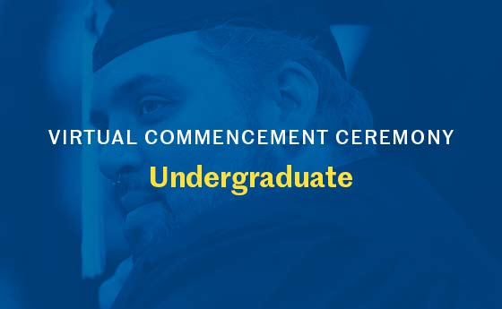 Click here to access the undergraduate virtual commencement ceremony